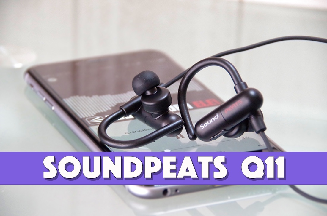 耳に完璧にフィットするBluetoothイヤホン!「SoundPEATS Q11」レビュー
