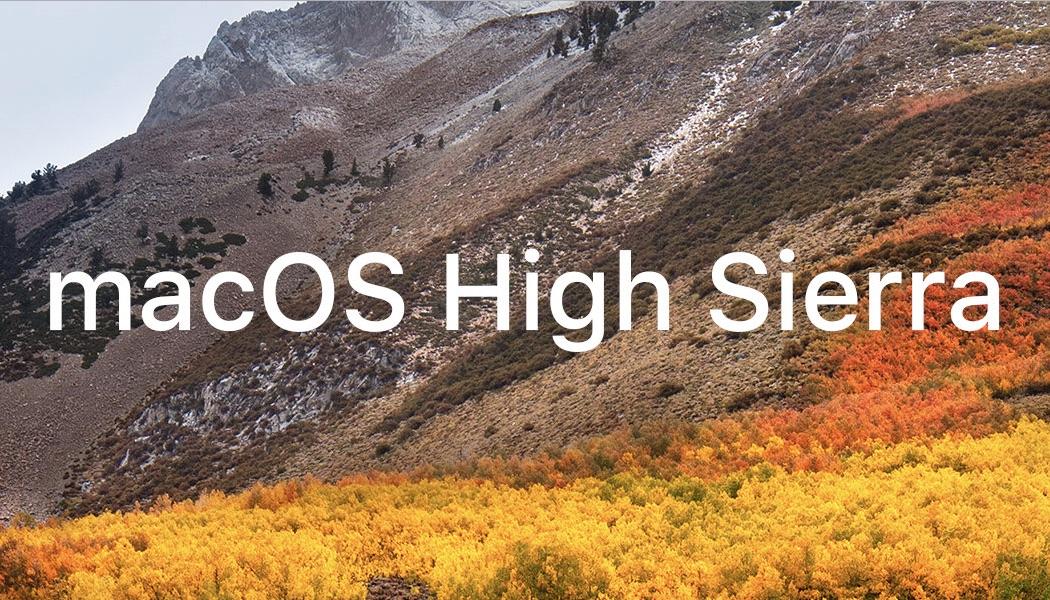 Apple、「macOS High Sierra」をリリース開始!写真アプリが進化、APFS採用でより高速に!