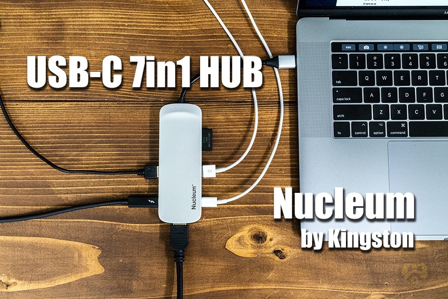 【レビュー】MacBook ProのUSB-Cハブは7役1台なコレが便利!Kingston製「Nucleum」がオススメ!